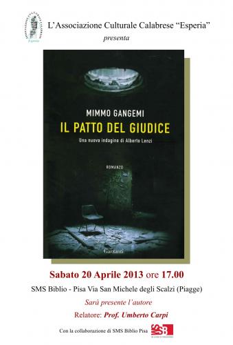 """Presentazione del libro di Mimmo Gangemi """"Il Patto del Giudice"""""""