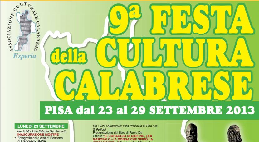 9^ Festa della Cultura Calabrese, Pisa 23-29 Settembre 2013