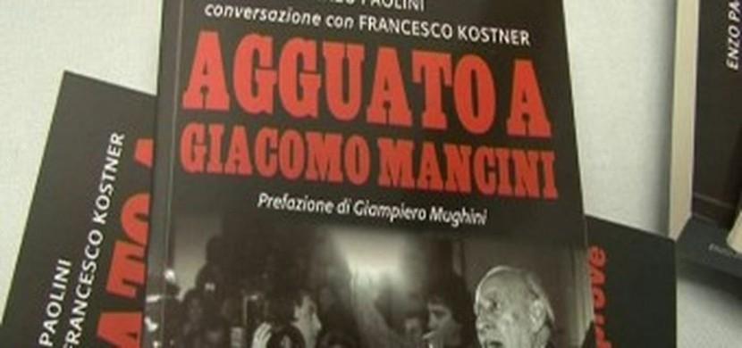 """PRESENTAZIONE DEL LIBRO """"AGGUATO A GIACOMO MANCINI"""" – JUSTICE TV"""