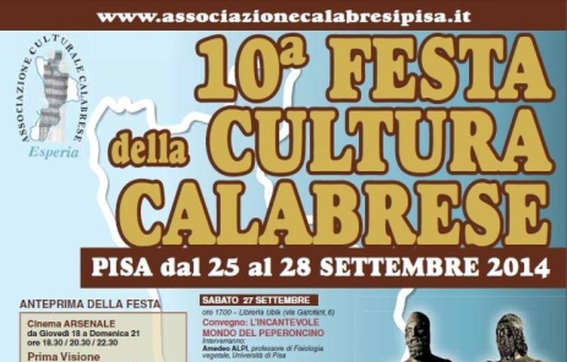 10° Festa della Cultura Calabrese, Pisa 25-28 Settembre 2014